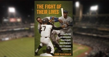 The Fight of Their Lives; A Look at Marichal & Roseboro's Brawl