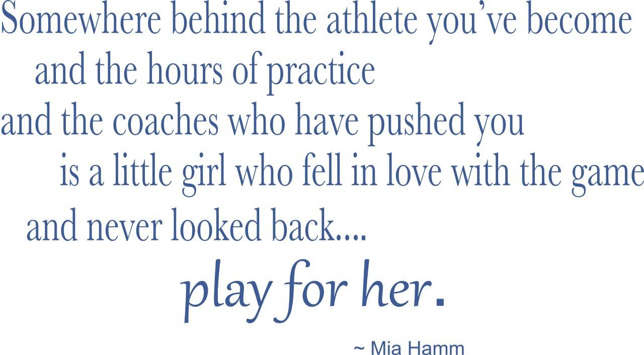 girl soccer quotes mia hamm