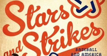 Stars and Strikes Baseball in the Summer of '76